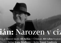 Kylián: Narozen v Cizině (stream - Divadlo Viola)