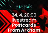 Postcards From Arkham - Livestream z Barráku