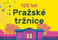 125 let Pražské tržnice