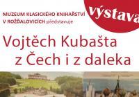 Vojtěch Kubašta – Z Čech i z daleka