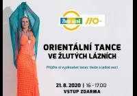Orientální tance ve Žlutých lázních