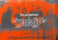 LIVE stream: Marpo & TroubleGang: Lockdown rage