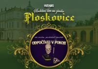 Muzikálové léto na zámku Ploskovice - Odpočívej v pokoji