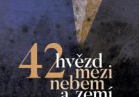 Výstava 42 hvězd mezi nebem a zemí v synagoze Březnice