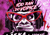 100 ran do Vopice - Láska + hosté