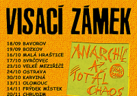 Visací zámek: Anarchie a total chaos Tour
