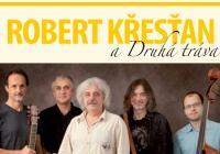 Robert Křesťan a Druhá tráva