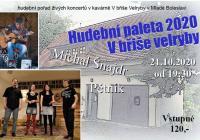 Hudební Paleta: Pětník a Michal Šnajdr