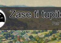 Zase ti tupitelé - Petr Tomšů