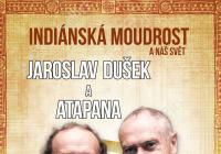 Indiánská moudrost a náš svět - Jaroslav Dušek a Mnislav Zelený Atapana