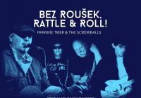 """LIVE stream - Streamovaný koncert """"Bez roušek, Rattle and Roll!"""""""