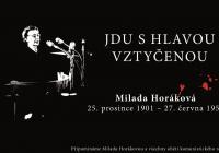 Nezapomeňte na mne / JUDr. Milada Horáková a největší politický proces