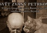 Svět zvaný Petrkov - výstava fotografií Ivany Řandové