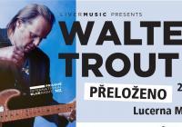 Walter Trout v Praze - Přeloženo