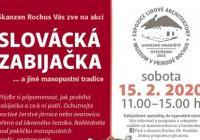 Slovácká  zabijačka - Skanzen Rochus