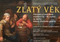 Zlatý věk / Flámské a holandské malířství 16. – 18. stol. ze sbírky Alšovy jihočeské galerie