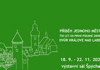Příběh jednoho města / 750 let od první písemné zmínky o Dvoře Králové nad Labem