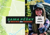 Sama pěšky z Mexika do Kanady   Webinář