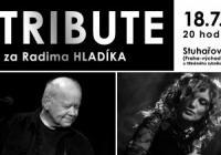 Tribute za Radima Hladíka