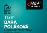 Bára Poláková - BARRÁK Music hrad ZRUŠENO