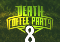 Death Coffee Párty 8.