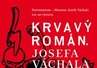 Krvavý román Josefa Váchala