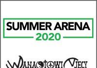 Summer Arena 2020 - Wanastowi Vjecy Anna K