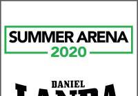 Summer Arena 2020 - Daniel Landa