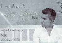 Pavel Vondráček - Love Stories Tour - Liberec
