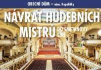 Návrat hudebních mistrů do Smetanovy síně
