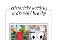 Výstava historických kočárků a dřevěných hraček