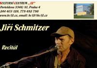 Jiří Schmitzer - Recitál