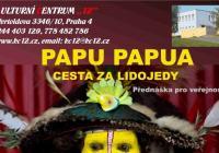 Papu Papua - cesta za lidojedy