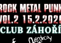 Rock - Metal - Punk Koncert Vol.2 v Club Záhoří Prostějov