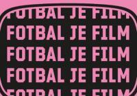 Fotbal je film