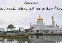Live Stream: Borneo – od Lovců lebek až po právo Šaría (M.Kovář)