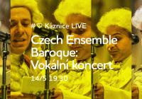 Káznice LIVE: Czech Ensemble Baroque: Vokální koncert