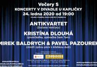 Večery S - Antikvartet, Kristína Dlouhá, Mirek Baldrych&Pavel Pazourek