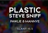 Plastic / Steve Sniff /w Pawlie & Mannye