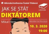 LiStOVáNí: Jak se stát diktátorem