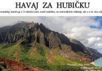 Havaj za hubičku v České Třebové
