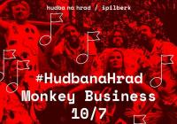 Hudba na Hrad: Monkey Business