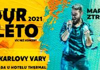 Tour de léto - Marek Ztracený Karlovy Vary