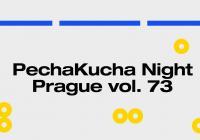 PechaKucha Night Prague Vol. 73