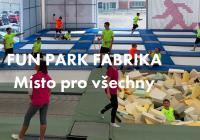 Fun park Fabrika, Zlín