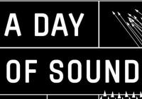 A Day of Sound