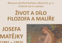 Život a dílo filozofa a malíře Josefa Matějky