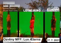 Ozvěny Marienbad Film Festivalu: Lux Æterna