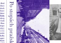 Po stopách pražské německé literatury anebo v Praze nežil jenom Kafka