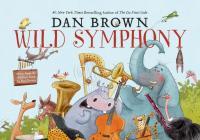 Dan Brown - Wild Symphony